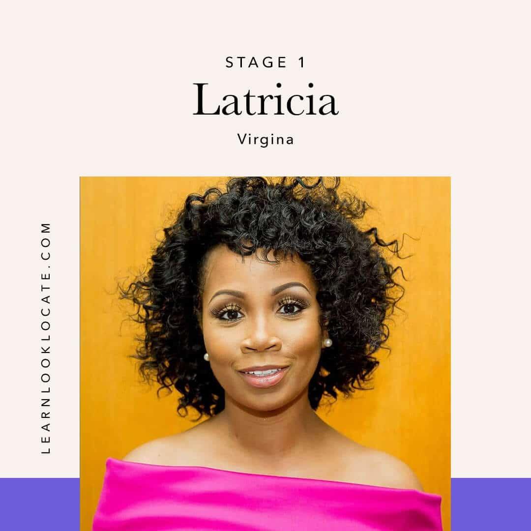 Latricia - Stage 1